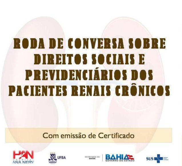 Roda de conversa sobre direitos sociais e previdenciários dos pacientes renais crônicos